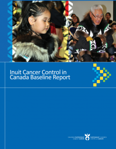 Cover image of Inuit Cancer Control Baseline Reoirt
