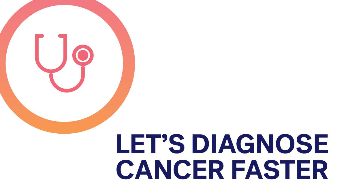 Let's diagnose cancer faster
